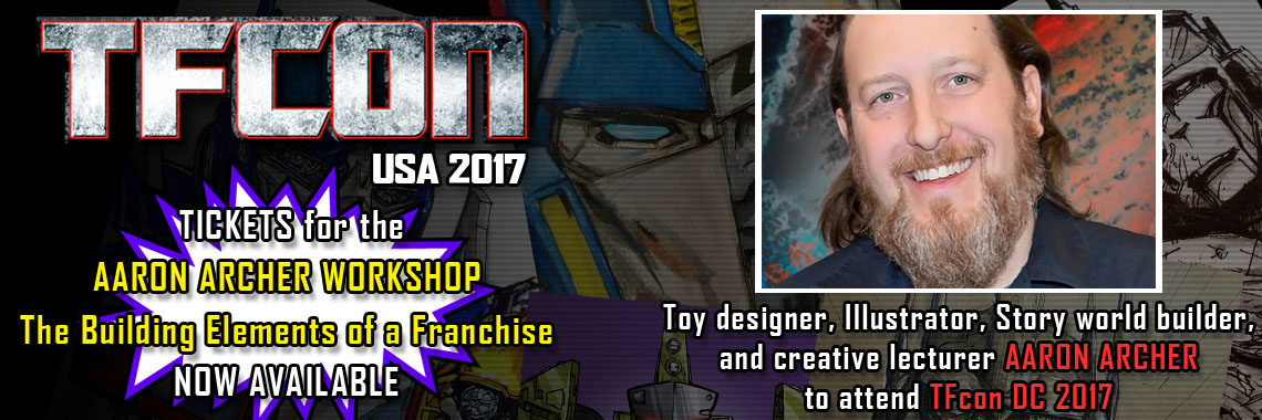 Transformers Franchise Designer Aaron Archer to attend TFcon DC 2017