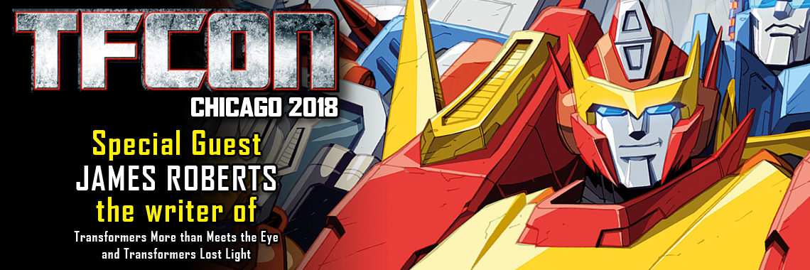 Transformers Writer James Roberts to attend TFcon Chicago 2018