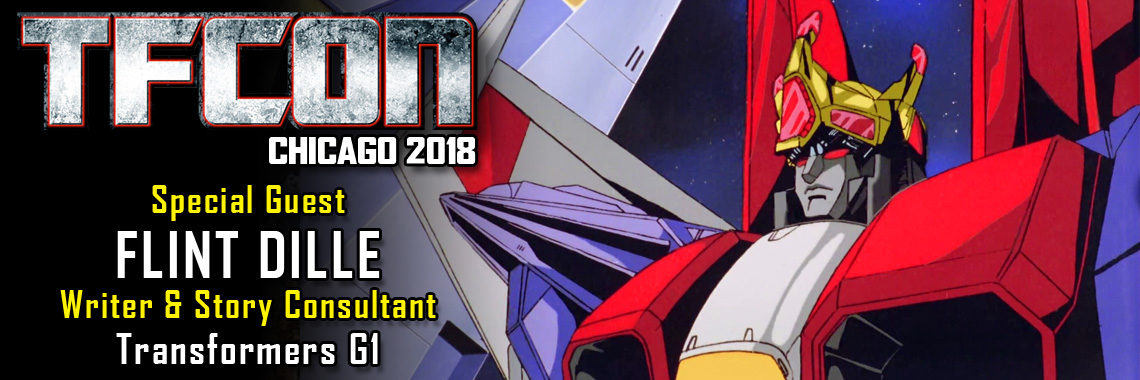 Transformers Writer Flint Dille to attend TFcon Chicago 2018