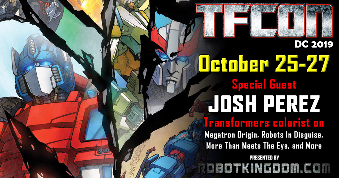 Transformers Artist Josh Perez to attend TFcon DC 2019